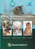 Anestesia y analgesia en pequeñas especies, presenta los fundamentos de esta especialidad en pequeñas especies en la forma de un manual accesible y de absoluta pertinencia clínica