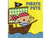 Pirate Pete (Walker Surprise) (Paperback) Binding: Paperback Publisher: Walker Books Ltd Publish Date: 2003/01/01 Pages: 20 Weight: 0.97 ISBN-13: 9780744592764 ISBN-10: 0744592763
