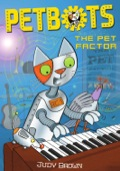 Archie the Petbot cat, Sparky the mouse and Flo the bird may be robots with special high-tech skills, but they are obsessed with TV show The Pet Factor - where talented pets show off and compete for top prizes