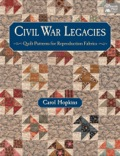 Step back in time with 15 favorite patchwork-quilt patterns from the Civil War Legacies collection by Carol Hopkins