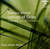 Whittall Leaves of Grass