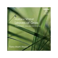 Matthew Whittall: Leaves of Grass (Music CD)