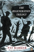 The Regeneration Trilogy is Pat Barker's sweeping masterpiece of British historical fiction