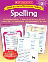 Week-by-week Homework Packets:  Spelling:  Grade 2: 30 Independent Packets Of Word Lists And Activities That Help Children Learn K