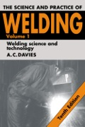The Science and Practice of Welding, now in its tenth edition and published in two volumes, is an introduction to the theory and practice of welding processes and their applications