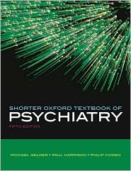 Shorter Oxford Textbook of Psychiatry