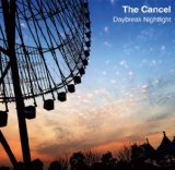 The Cancel - Daybreak Nightlight [Japan LTD Mini LP CD] FAMC-144