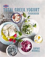 Fage(r) Total Greek Yogurt Cookbook: Over 120 Fresh And Healthy Ideas For Greek Yogurt