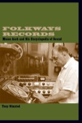 In 1949, immigrant recording engineer Moses Asch embarked on a lifelong project: documenting the world of sound produced by mankind, via a small record label called Folkways Records