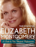 Bewitched star Elizabeth Montgomery was one of the most prolific and popular actresses of the twentieth century