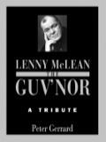 Lenny 'The Guv'nor' McLean has become a legend