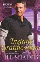 Instant Gratification