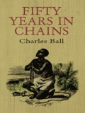 Charles Ball's simply stated verbal account of the shocking events in his life provides gripping details of Southern slavery before the Civil War