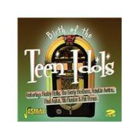 Various Artists - Birth Of The Teen Idols (Music CD)
