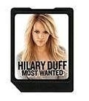 Hilary Duff: Most Wanted Disney Mix Clip - Digital Music Card Wma/mmc - Complete Album Of Full Length Songs - Stores 200  Photos 851244001656