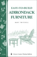 Building Adirondack furniture is a time-honored craft