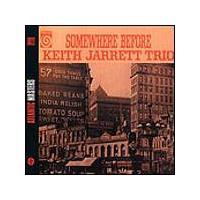 Keith Jarrett Trio - Somewhere Before (Music CD)