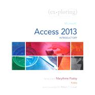 Exploring Microsoft Access 2013, Introductory