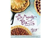 Me, Myself, and Pie Binding: Hardcover Publisher: Harpercollins Christian Pub Publish Date: 2014/10/07 Synopsis: Presents a collection of recipes for pies inspired by Amish cooking, along with a look at Amish communities around the country and their traditional pie baking methods and unique variations for crusts and pies