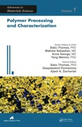 Polymer Processing And Characterization