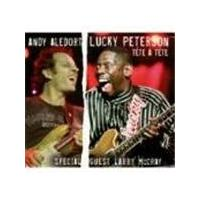 Lucky Peterson & Andy Aledort - Tete A Tete [Digipak]