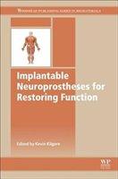 Implantable Neuroprostheses For Restoring Function