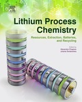 Lithium Process Chemistry: Resources, Extraction, Batteries and Recycling presents, for the first time, the most recent developments and state-of-the-art of lithium production, lithium-ion batteries, and their recycling