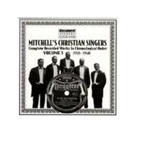 Mitchell's Christian Singers - Mitchell's Christian Singers Vol.3 1938-1940