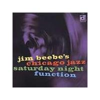 Jim Beebe's Chicago Jazz - Saturday Night Function (Music CD)