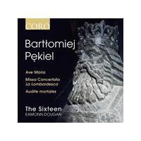 Bartlomiej Pekiel: Ave Maria; Missa Concertata La Lombardesca; Audiete mortales (Music CD)