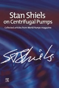 This collection of all of Stan Shiels' articles for World Pumps covers specification, operational issues, troubleshooting and the well-known 'PumpAcademy' articles which covered specific topics of importance to pump engineers