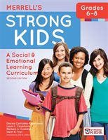 Merrell's Strong Kids-grades 6-8: A Social And Emotional Learning Curriculum