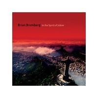 Brian Bromberg - In the Spirit of Jobim (Music CD)