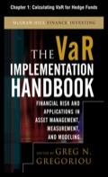 The Var Implementation Handbook, Chapter 1 - Calculating Var For Hedge Funds