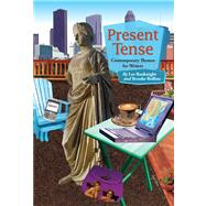 Present Tense Contemporary Themes For Writers