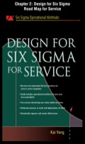 Design For Six Sigma For Service, Chapter 2 - Design For Six Sigma Road Map For Service