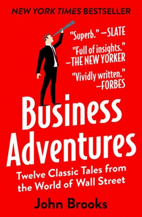 Open Road Media 9781497644892 Business Adventures: Twelve Classic Tales From The World Of Wall Street Book - Kindle Edition