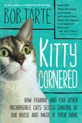 Bob Tarte had his first encounter with a cat when he was two and a half years old