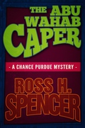 The Abu Wahab Caper: The Chance Purdue Series - Book Four