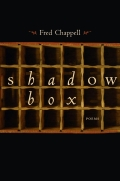 In this sharply innovative collection, renowned poet Fred Chappell layers words and images to create a new and dramatic poetic form -- the poem-within-a-poem