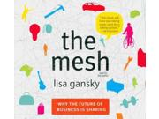 The Mesh Unabridged Binding: CD/Spoken Word Publisher: Hachette Audio Publish Date: 2010/11/30 Language: ENGLISH Dimensions: 5.50 x 6.00 x 0.75 Weight: 0.30 ISBN-13: 9781596595323 Book Type: NON-FICTION