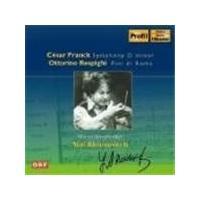 Franck/Respighi - Symphony D Minor/Pini Di Roma (Ahronovitch) (Music CD)
