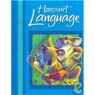 Harcourt Language: Blue, Grade 2