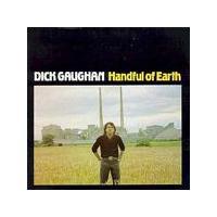 Dick Gaughan - Handful Of Earth (Music CD)