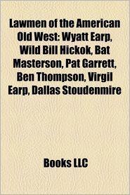 Lawmen Of The American Old West