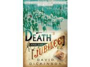 Death & The Jubilee (the Lord Francis Powerscourt)