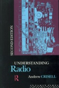 '... a highly imaginative and often very entertaining book ... which ... probably says more than any other available text about the limitations and possibilities of present forms of radio.' Professor Laurie Taylor on the first edition of Understanding Radio Understanding Radio is a fully revised edition of a key radio textbook. Andrew Crisell explores how radio processes genres such as news, drama and comedy in highly distinctive ways, and how the listener's use of the medium has important implications for audience studies. He explains why the sound medium, even more than television, has played such a crucial role in the development of modern popular culture. The book also introduces students to the broadcasting landscape in a time of great change for national and local radio provision. Understanding Radio will be essential reading both to students of media and to those with a practical involvement in programme production. This new edition includes: a revised history of radio bringing the reader right up to date a brand new chapter on 'talk-and-music' radio, the format adopted by many of the new stations. Andrew Crisell lectures in communication and media studies at the University of Sunderland. He has written widely on radio and co-founded Wear FM, winner of the 1992 Sony 'Radio Station of the Year' award.