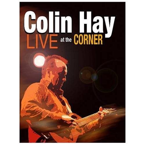 Colin Hay: live At The Corner