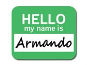 Armando Hello My Name Is Mousepad Mouse Pad