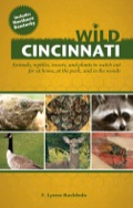 Now readers can explore the Cincinnati area without fear and feel prepared in case they encounter any of these dangerous creatures or diseases